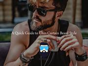 A Quick Guide to Chin Curtain Beard Style