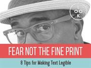Fear Not The Fine Print |  Tips For Making Text Legible
