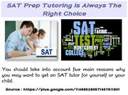 SAT Prep Tutoring Is Always The Right Choice