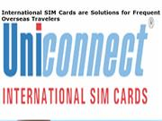 International SIM Cards are Solutions for Frequent Overseas Travelers