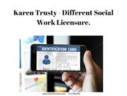 Karen Trusty - Different Social Work License