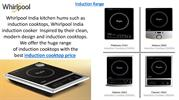 Whirlpool India Home Appliances Induction Cooktops, Washing Machine
