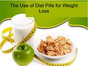 The Use of Diet Pills for Weight Loss