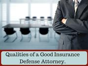 Qualities of a Good Insurance Defense Attorney