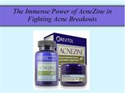 The power of AcneZine in fighting Acne breakouts