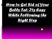 How to Get Rid of Your Belly Fat