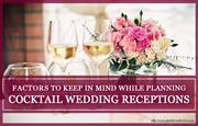Few things to consider before planning a wedding reception