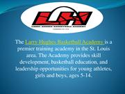 Larry Hughes Basketball Mission in St Louis, MO