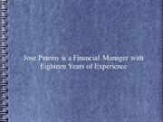 Jose Pineiro is a Financial Manager with Eighteen Years of Experience