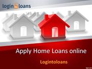 Apply Home Loan online, Home Loan in Hyderabad, Home Loan India