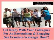 Get Ready With Your Colleagues For An Entertaining & Engaging San Fran