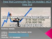 Commodity Tips Free Trial On Mobile   MCX Free Trial