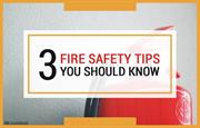 Fire safety tips you should not overlook