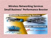 Wireless Networking Services  Small Business' Performance Booster