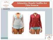 Attractive Beach Outfits for This Season