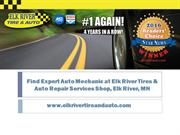 Quality Oil Changes Needed? Contact Elk River Tire and Auto Experts