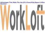 Advantages That Make The Use Of A Coworking Space A Wise Decision