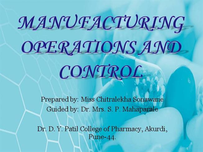 MANUFACTURING OPERATIONS AND CONTROL - Copy |authorSTREAM
