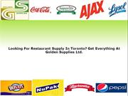 Looking For Restaurant Supply Toronto? Everything At Golden Supplies