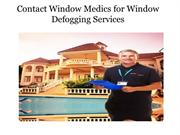 Contact Window Medics for Window Defogging Services