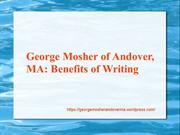 George Mosher of Andover, MA Benefits of Writing