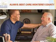 Senior care services Monterey County - Always Best Care