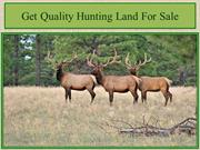 Get Quality Hunting Land For Sale