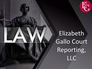 Why Choose Elizabeth Gallo Court Reporting For Your Court Reporting Ne
