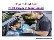 How to Find Best DUI Lawyer in New Jersey (NJ)   MikeTheTrafficLawyer