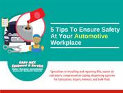 5 Tips To Ensure Safety At Your Automotive Workplace