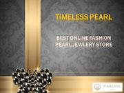Timeless Pearl - Best Online Fashion Pearl Jewlery Store