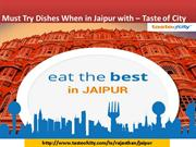 Must Try Dishes When in Jaipur with – Taste of City