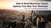 How A Small Business Coach Sydney Can Help Your Business