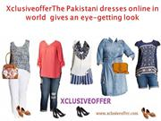 XclusiveofferThe Pakistani dresses online in world  gives an eye-getti
