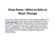 Vinay Rama : When to Rely on Music Therapy