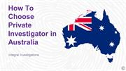 How to Choose a Private Investigator in Australia