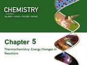 PPS Ch. 5 - Part 3 Thermochemistry Energy Changes in Reactions