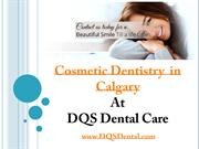 Cosmetic Dentistry in Calgary, AB by Dr. Rostami