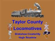 Taylor County Locomotives