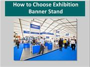 How To Choose Exhibition Banner Stand