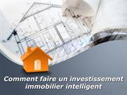 Comment faire un investissement immobilier intelligent | Sam Zormati