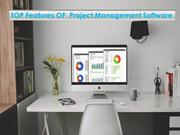 TOP Features OF Project Management Software