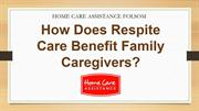 How Does Respite Care Benefit Family