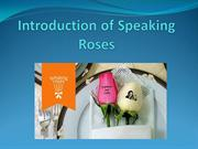Introduction of Speaking Roses