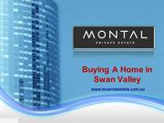 Buying A Home in Swan Valley