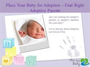 Looking for adoptive parents for your baby?