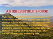 An Irresistible Spouse