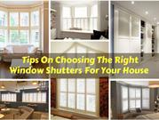Tips on Choosing The Right Window Shutters For Your House at Tarzana