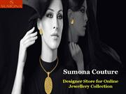 Sumona Couture - Designer Store for Online Jewellery Collection