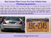Best License Plate Covers For Your Vehicles from  Phantom tag protecto